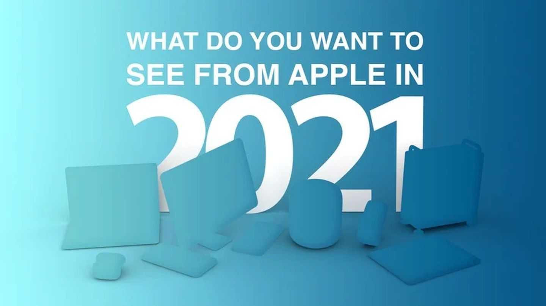 2021年苹果可能会发布哪些产品_2021年苹果新品发布清单