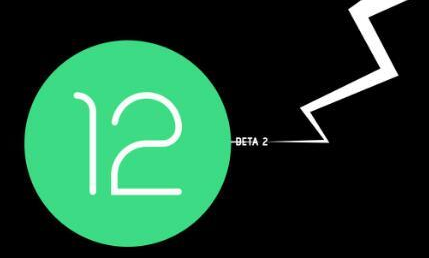 android12 beta2发布_android12 beta2内容