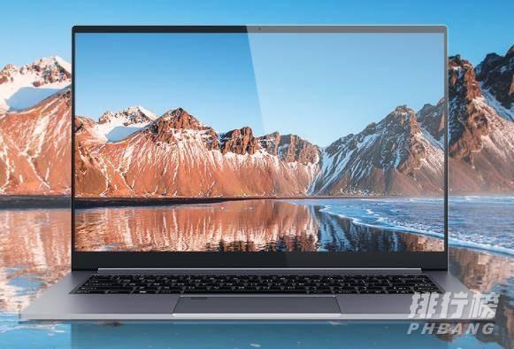 5000元笔记本电脑推荐2021_5000元笔记本电脑性价比排行榜