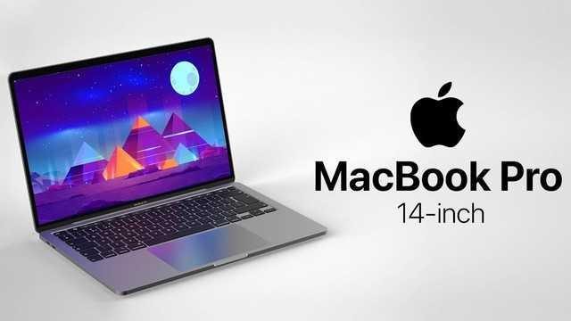 MacBookPro2021配置参数曝光_苹果MacBookPro2021配置